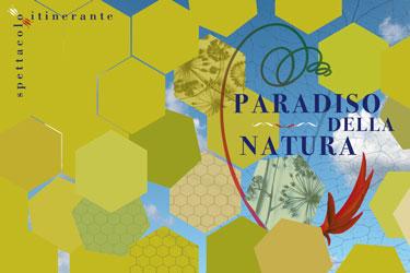 Paradiso della natura - Spettacolo itinerante