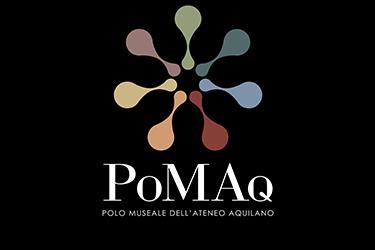 Pomaq - PRESENTAZIONE DEL POLO MUSEALE DELL'ATENEO AQUILANO