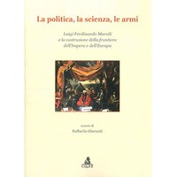 La politica, la scienza, le armi